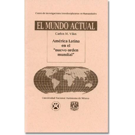 América Latina en el 'nuevo orden mundial'