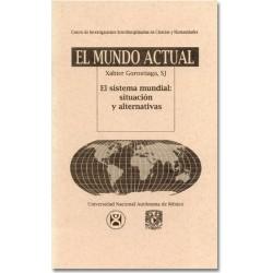 El sistema mundial: situación y alternativas