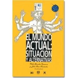 El mundo actual: situación y alternativas