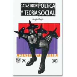 Catástrofe política y teoría social