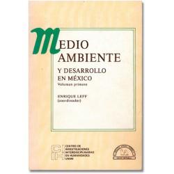 Medio ambiente y desarrollo en México
