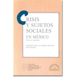 Crisis y sujetos sociales en México