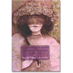 Los cautiverios de las mujeres: madresposas, monjas, putas, presas y locas