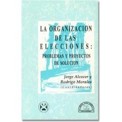 La organización de las elecciones: problemas y proyectos de solución