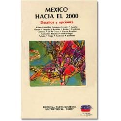 México hacia el 2000. Desafíos y opciones