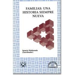 Familias: una historia siempre nueva