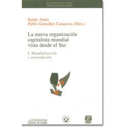 La nueva organización capitalista mundial vista desde el Sur. I: Mundialización y acumulación