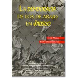 La democracia de los de abajo en Jalisco