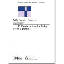 El Estado en América Latina. Teoría y práctica