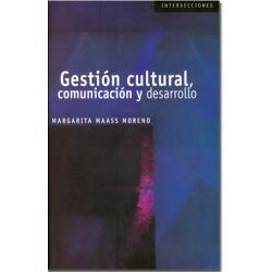 Gestión cultural. Comunicación y desarrollo