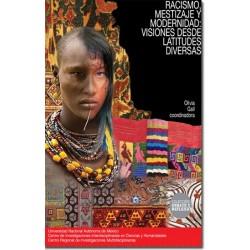 Racismo, mestizaje y modernidad: visiones desde latitudes diversas