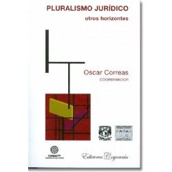 Pluralismo Jurídico. Otros horizontes