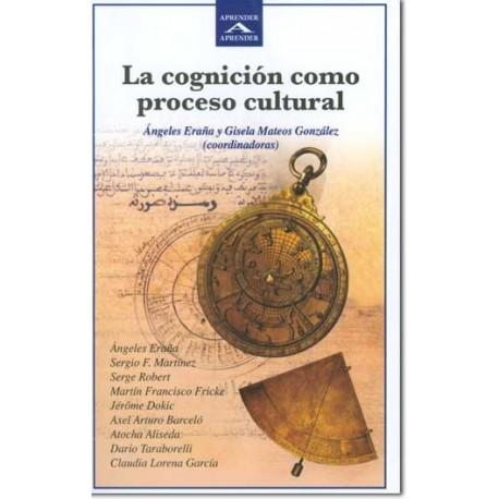 La cognición como proceso cultural