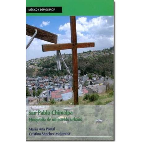 San Pablo Chimalpa. Etnografía de un pueblo urbano