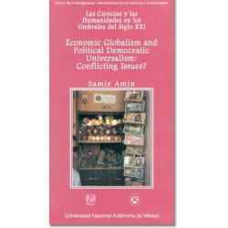 Economic Globalism and Political Democratic Universalism: Conflicting Issues?