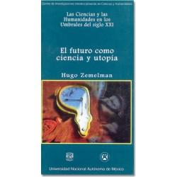El futuro como ciencia y utopía