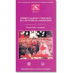 Espiritualidad y teología de los pueblos amerindios