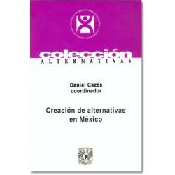 Creación de alternativas en México