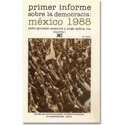 Primer informe sobre la democracia: México 1988