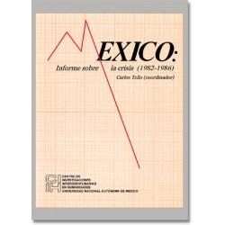 México: Informe sobre la crisis (1982-1986)