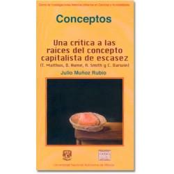 Una crítica a las raíces del concepto capitalista de escases